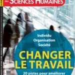 Science Humaines, Changer le Travail